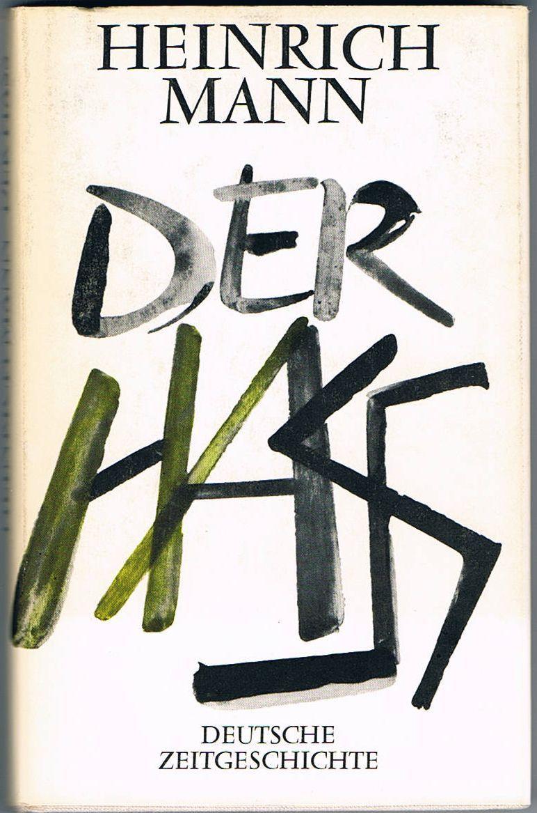 """<span class=""""entry-title-primary"""">Heinrich Mann: Der Hass</span> <span class=""""entry-subtitle"""">Bekenntnisse zum Übernationalen</span>"""